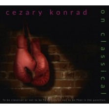On Classical Cezary Konrad