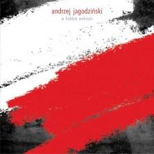 W hołdzie wolności Andrzej Jagodziński