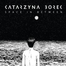 Space in Between Katarzyna Borek