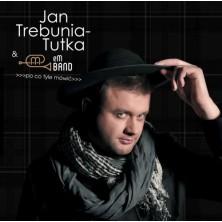 Po co tyle mówić Jan Trebunia Tutka, eM Band