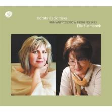 Romantyczność w pieśni polskiej Dorota Radomska, Ella Susmanek