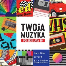 Twoja muzyka: Polskie lata 90 Sampler