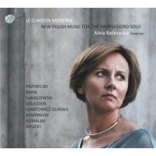 Le Clavecin Moderne New Polish Music For The Harpsichord Solo Alina Ratkowska