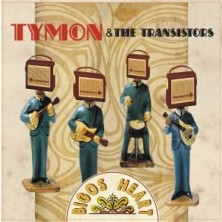 Bigos Heart Tymon & The Transistors