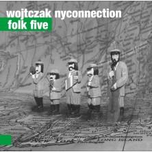 Folk Five Wojtczak NYConnection