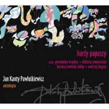Jan Kanty Pawluśkiewicz Antologia Harfy Papuszy Jan Kanty Pawluśkiewicz