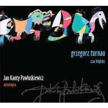 Jan Kanty Pawluśkiewicz Antologia Grzegorz Turnau Grzegorz Turnau
