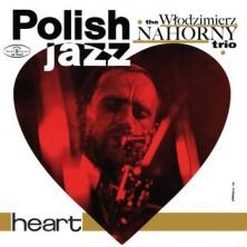 Heart Włodzimierz Nahorny Trio