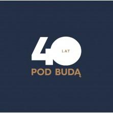 40 Lat Pod Budą