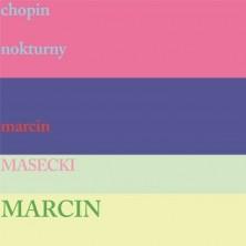 Marcin Masecki Chopin nokturny Marcin Masecki