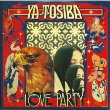 Love party Ya Tosiba