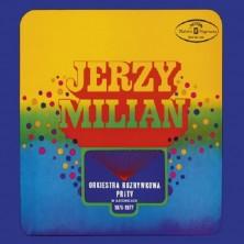 Nagrania 1975-1977 Jerzy Milian Orkiestra Rozrywkowa PRiTV w Katowicach