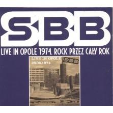 SBB Live in Opole 1974. Rock przez cały rok SBB