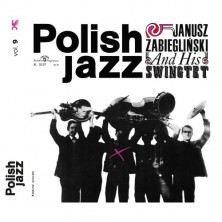 Janusz Zabiegliński, Janusz Zabiegliński Swingtet