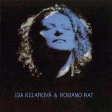 Cikanska Krev - Gypsy Blood  Ida Kelarova and Romano Rat