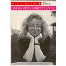 Maria Zmarz-Koczanowicz Polish School of the Documentary Maria Zmarz-Koczanowicz