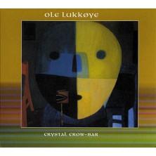 Crystal Crow-Bar Ole Lukkoye