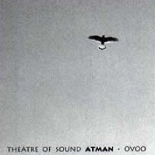 OVOO Theatre Of Sound Atman