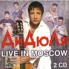 Live In Moscow DiDyuLya