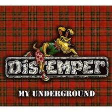 My Underground Distemper