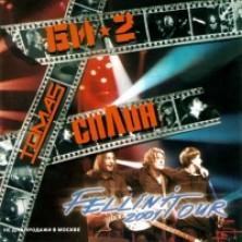 Fellini Tour 2001 Bi-2 Splin Tomas