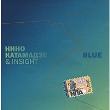 Blue Nino Katamadze & Insight