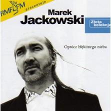 Oprócz błękitnego nieba - Złota kolekcja  Marek Jackowski
