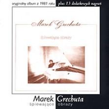 Śpiewające obrazy Marek Grechuta