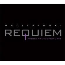 Requiem. Missa pro defunctis Roman Maciejewski, Warsaw Philharmonic Choir and Orchestra, Tadeusz Strugała