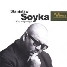 Złota kolekcja Cud niepamięci Stanisław Soyka