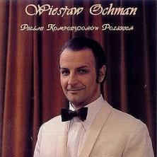 Pieśni Kompozytorów Polskich Wiesław Ochman