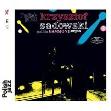 Krzysztof Sadowski And His Hammond Organ Krzysztof Sadowski