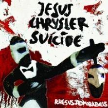 Rhesus Admirabilis Jesus Chrysler Suicide