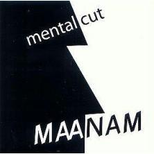 Mental Cut Maanam