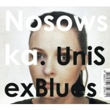 UniSexBlues Kasia Nosowska