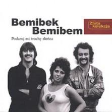 Złota kolekcja: Podaruj mi trochę słońca Bemibek, Bemibem