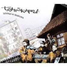Sounds and Shadows Transkapela