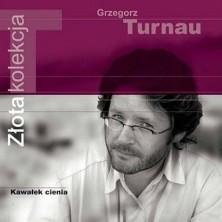 Kawałek cienia - Złota Kolekcja Grzegorz Turnau