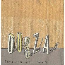 Emotional War Dusza