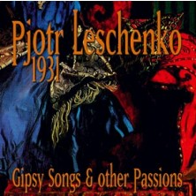 1931 - Gipsy Songs & Other Passions Pjotr Leschenko
