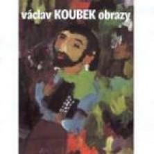 Obrazy Václav Koubek