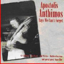Days We Can't Forget Apostolis Anthimos