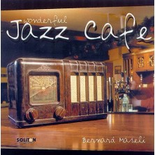 Wonderful Jazz Cafe Bernard Maseli