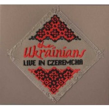 Live In Czeremecha The Ukrainians