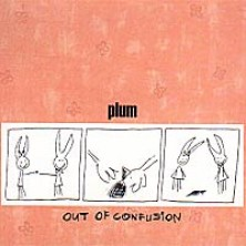 Out Of Confusion Plum