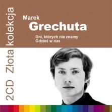 Złota kolekcja: Dni, których nie znamy, Gdześ w nas Marek Grechuta
