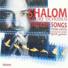 Shalom - Pieśni Jidysz Andre Ochodlo