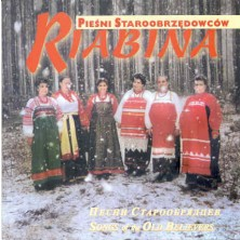 Pieśni staroobrzędowców Songs of the Old Believers Riabina