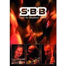 Live in Theatre 2005 SBB