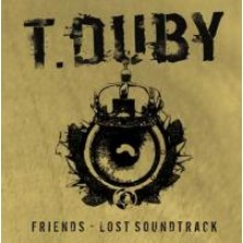 Friends - Lost Soundtrack T. Duby